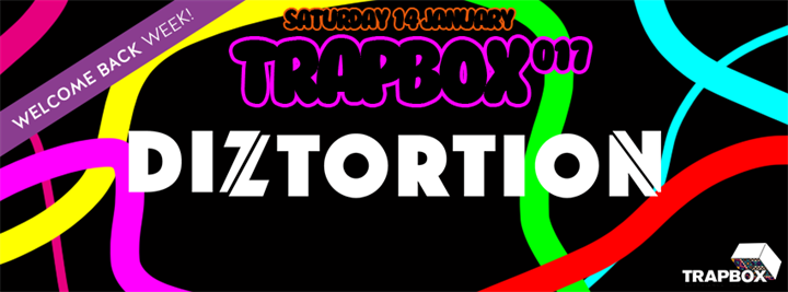 Trapbox Presents Diztortion (14.01.17)