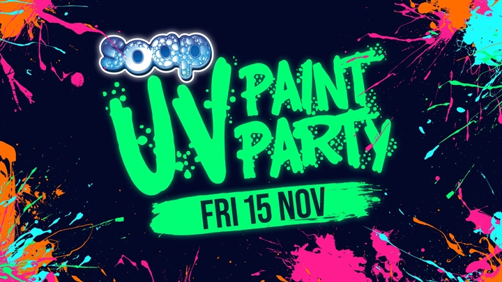 SOAP Bucks / UV Paint Party
