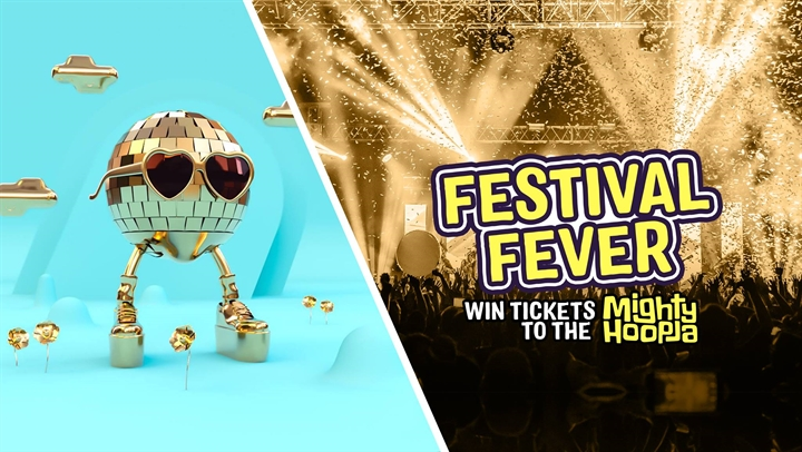 Festival Fever - WIN Mighty Hoopla Tickets