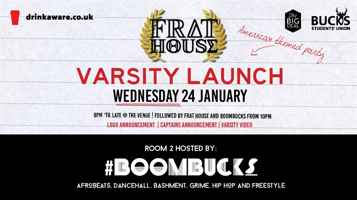Frat House w/ #BoomBucks: Varsity Launch